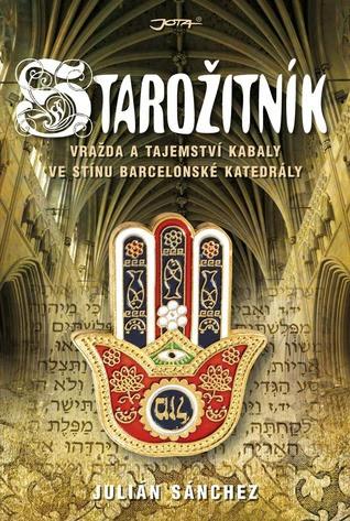 Starožitník: vražda a tajemství kabaly ve stínu barcelonské katedrály