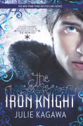 Title: The Iron Knight (Iron Fey Series #4), Author: Julie Kagawa