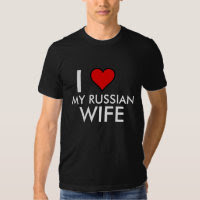 I HEART MY RUSSIAN WIFE TEE SHIRTS