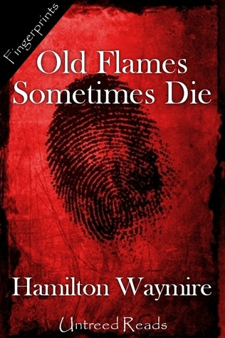 Old Flames Sometimes Die
