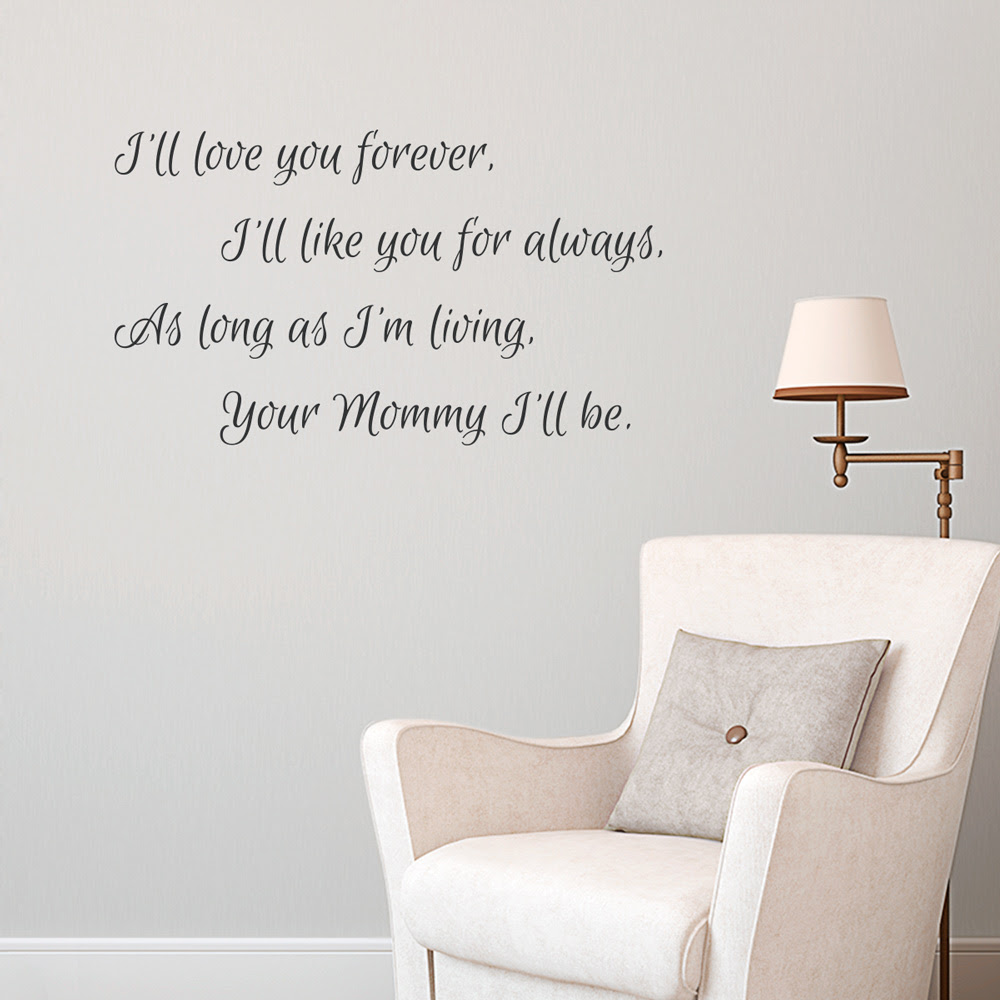 Your Mommy I ll be Wall Quote Decal