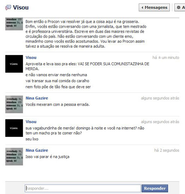 Print feito pela consumidora Nina Gazire durante troca de mensagens, pelo Facebook, com a loja Visou (Foto: Reprodução)