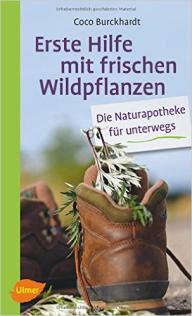 Burckhardt Erste Hilfe mit Wildpflanzen