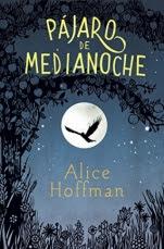 Pájaro de medianoche Alice Hoffman