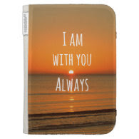 Inspirational God Quote: Bible Verse I am With You Case For The Kindle