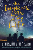 Title: The Inexplicable Logic of My Life, Author: Benjamin Alire Sáenz