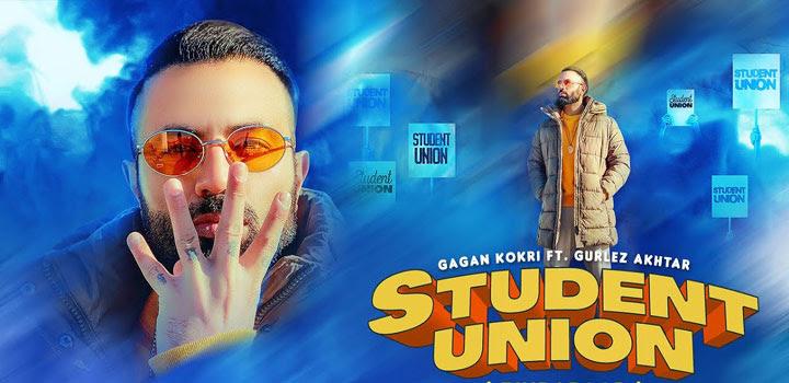 Student Union Lyrics by Gagan Kokri