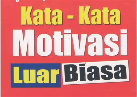 bandar kata bijak kata kata motivasi luar biasa