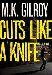 Cuts Like a Knife by M. K. Gilroy