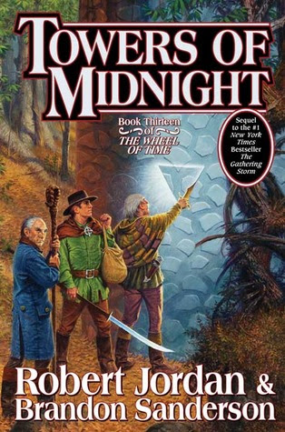 Towers of Midnight (Wheel of Time, #13; A Memory of Light, #2) by Robert Jordan