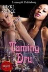 Taming Dru