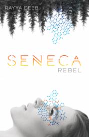 Seneca Rebel Cover