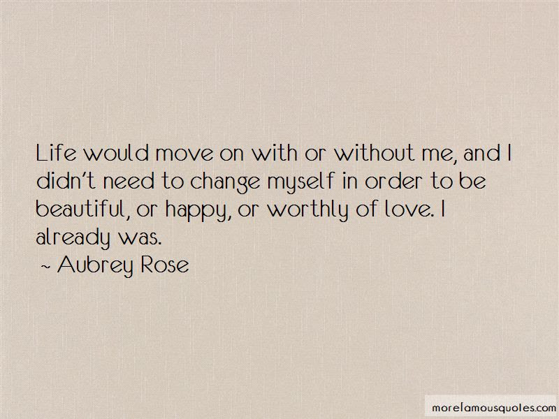 Happy Without Love Life Quotes Top 23 Quotes About Happy Without Love Life From Famous Authors