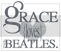 Grace loves the beatles