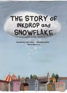 The Story of Inkdrop and Snowflake