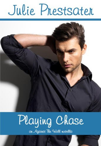 Playing Chase (Against The Wall) by Julie Prestsater