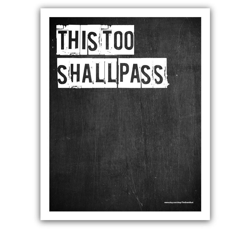 Typographic Print - TITLE This too shall pass - SIZE 10x8 inch