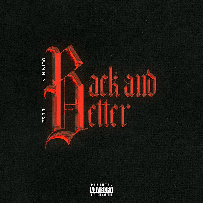 Quin NFN & Lil 2z - Back And Better - Single [iTunes Plus AAC M4A]