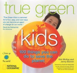 True Green: 100 Things You Can Do To Save The Planet