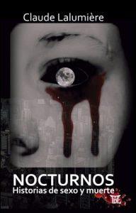 Resultado de imagen de Nocturnos. Historias de sexo y muerte