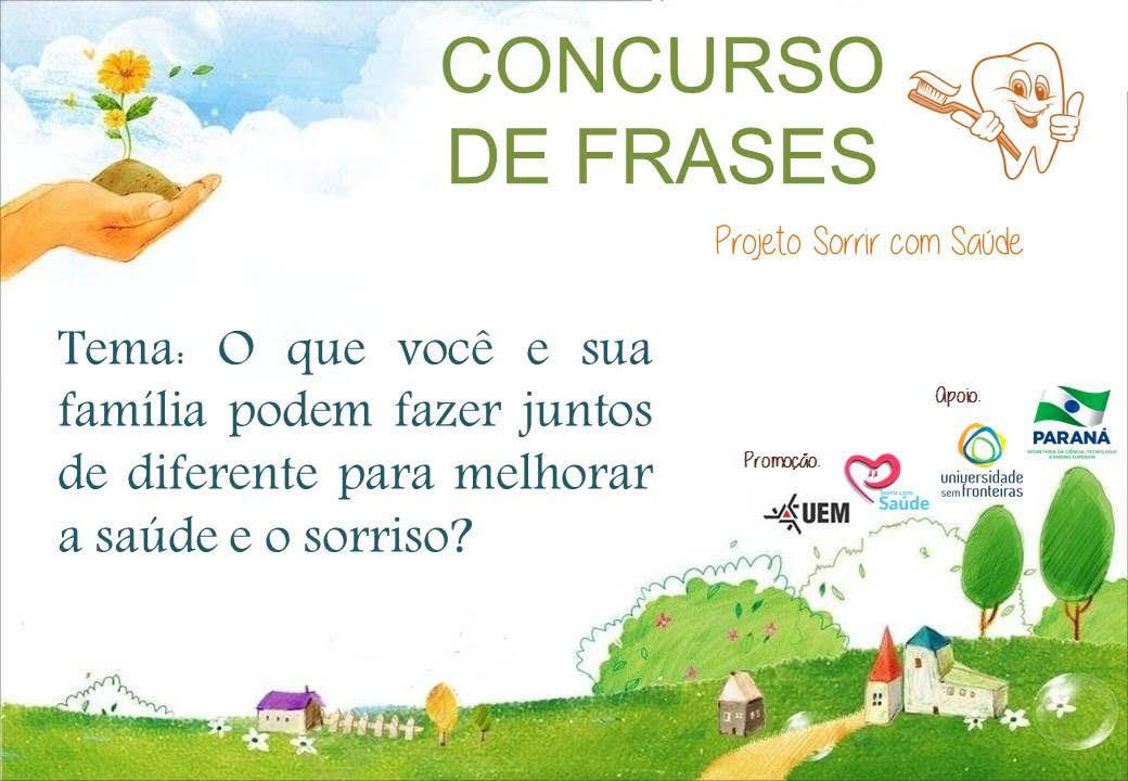 Projeto Sorrir Com Saúde Promove Concurso De Frases Em Escola De Sarandi
