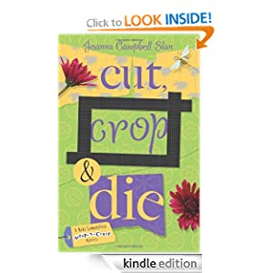Cut, Crop & Die (A Kiki Lowenstein Scrap-N-Craft Mystery)