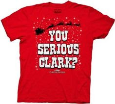 "National Lampoon's Christmas Vacation ""You Serious Clark?"" Red Adult T-Shirt"