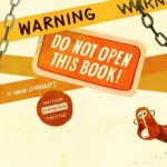 Warning: Do Not Open This Book Cover Image
