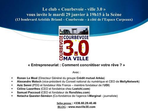 """Réunion Courbevoie 3.0 (mardi 29 janvier 19h15) - """"L'Entrepreneuriat : Comment concrétiser votre rêve ?"""" by Arash Derambarsh"""