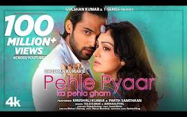 Pehle Pyaar Ka Pehla Gham Song Lyrics in Hindi  - Jubin , Tulsi : पहला प्यार