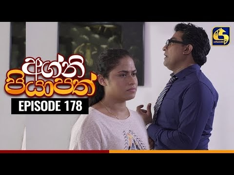 Agni Piyapath Episode 178
