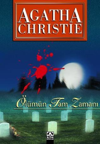 Kitap Yorumu: Ölümün Tam Zamanı | Agatha Christie