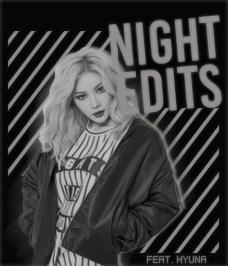 NIGHT EDITS