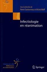 Infectiologie en réanimation - Springer 2013