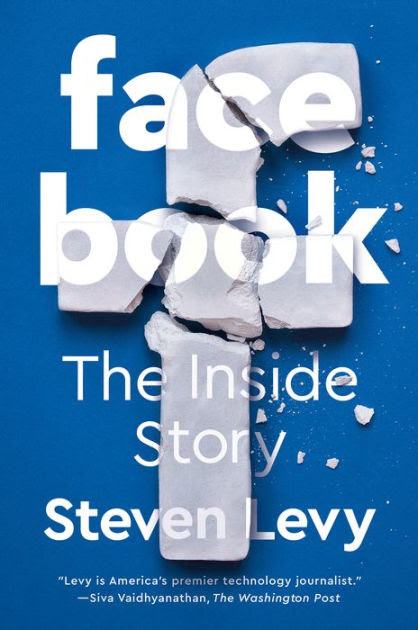 Facebook The Inside Story By Steven Levy Hardcover Barnes Noble