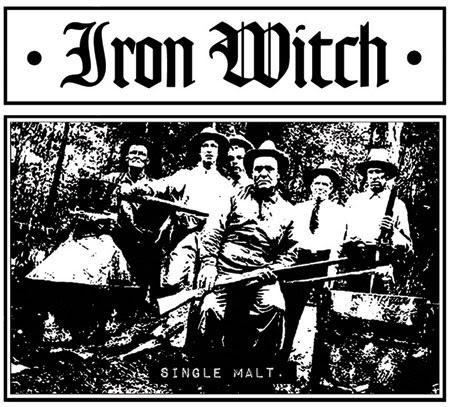 Iron Witch - Single Malt Album Cover