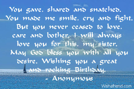 You Gave Shared And Snatched You Sister Birthday Quote