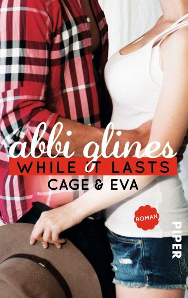 While It Lasts - Cage und Eva / Sea Breeze Bd.3 - Glines, Abbi