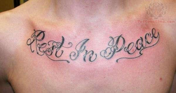Rest In Peace Tattoo On Chest