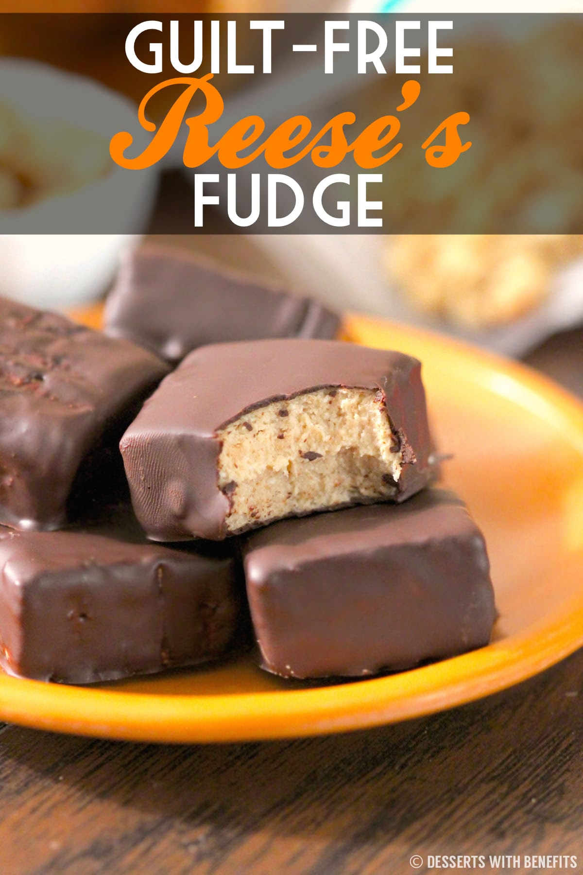 Healthy Reese's Fudge - Desserts with Benefits