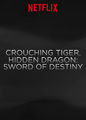Crouching Tiger, Hidden Dragon: Sword of Destiny (Trailer) | filmes-netflix.blogspot.com