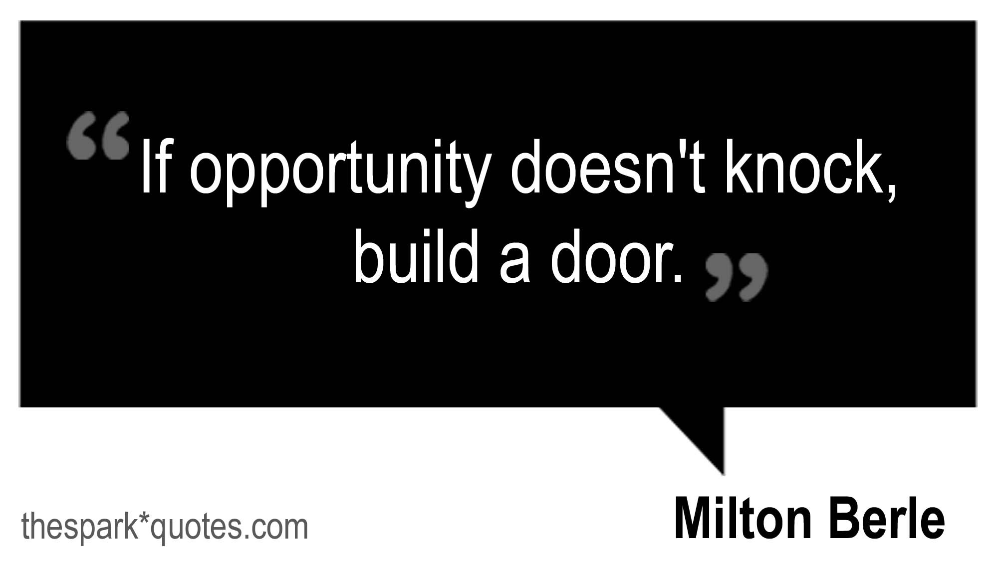 Quotes About Opportunity And Dreams 47 Quotes