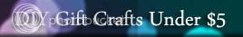 DIY Gift Crafts