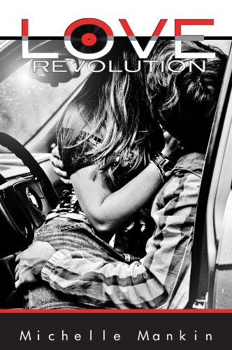 Love Revolution (Black Cat Records series) by Michelle Mankin