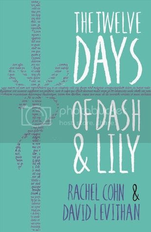 The Twelve Days of Dash & Lily by Rachel Cohn & David Levithan