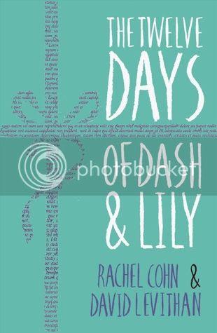 The Twelve Days of Dash & Lily by Rachel Cohn & David Levithan