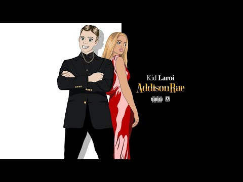 The Kid LAROI - Addison Rae (Official Audio)
