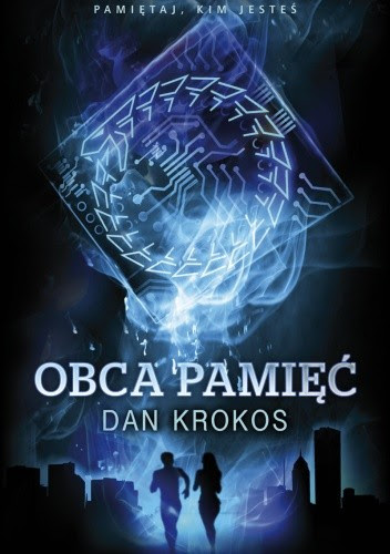 Obca Pamięć - Dan Krokos