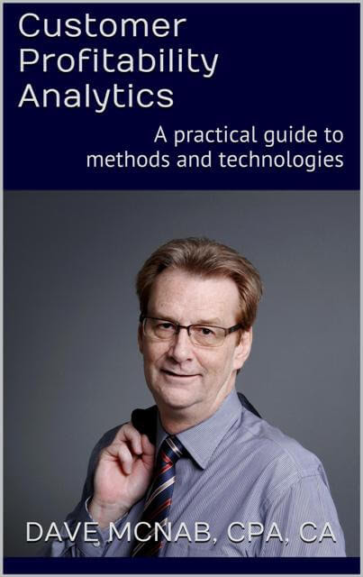 Customer Profitability Analytics: a practical guide to methods and technologies