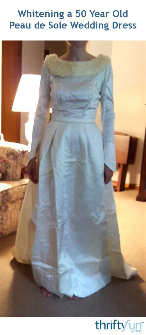 Whitening a 50 Year Old Peau de Soie Wedding Dress